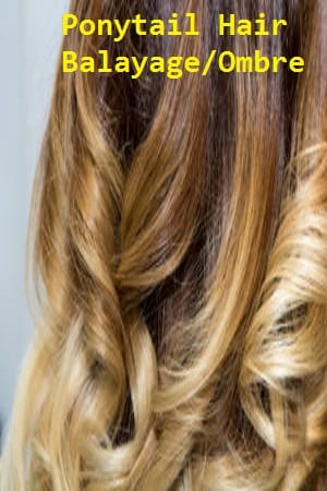 Balayage/Ombre Color Ponytail Hair Extensions